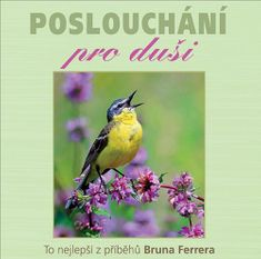 Ferrero Bruno: Poslouchání pro duši - MP3-CD