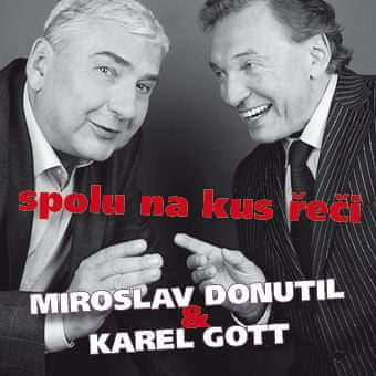 Gott Karel, Donutil Miroslav: Spolu na kus řeči - CD
