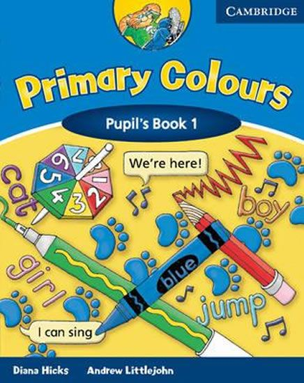 Hicks Diana: Primary Colours 1: Pupil s Book