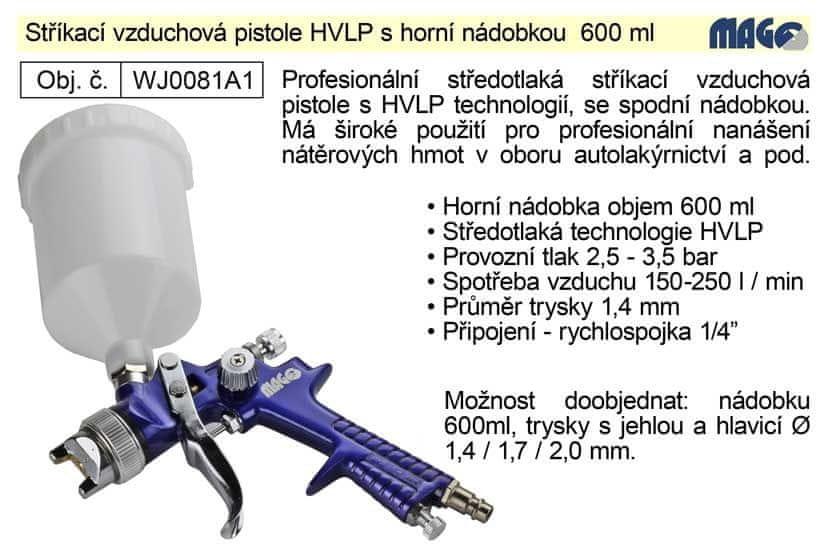 MAGG Pistole stříkací vzduchová HVLP Magg Profi horní nádobka 600ml