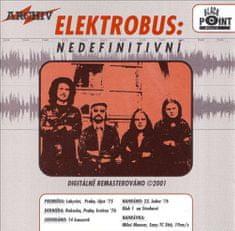 Elektrobus: Nedefinitivní - CD
