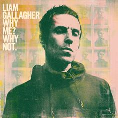 Gallagher Liam: Why Me? Why Not. - CD