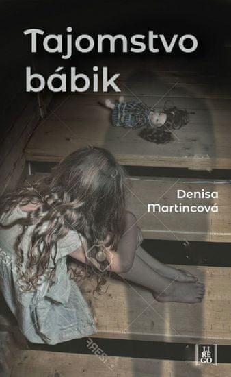 Martincová Denisa: Tajomstvo bábik