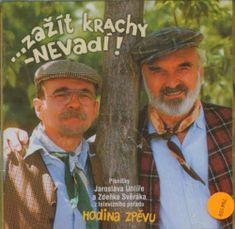 Svěrák Zdeněk & Uhlíř Jaroslav: Hodina zpěvu: Zažít nudu vadí! (2005) - CD