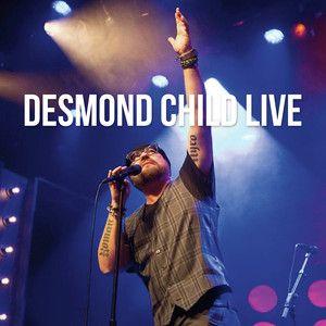 Desmond Child: Desmond Child Live - CD