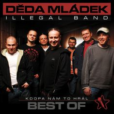 Děda Mládek Illegal Band: Kdopa nám to hrál? - CD
