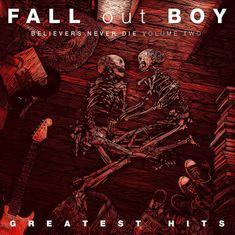 Fall Out Boy: Believers Never Die Vol. 2 - CD