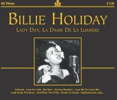 Holiday Billie: Lady Day, La Dame De La Limuere (2x CD) - CD