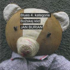 Burian Jan: Blues 4. kategorie / Božskej klid (2x CD) - CD