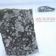 Burian Jan: Dvanáct druhů samoty - CD