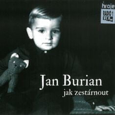 Burian Jan: Jak zestárnout - CD