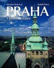 Miroslav Krob: Praha v průběhu staletí