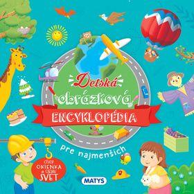 Detská obrázková encyklopédia pre najmenších - Otvor okienko a objav svet