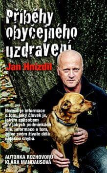 Jan Hnízdil: Příběhy obyčejného uzdravení