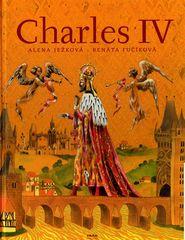 Alena Ježková: Charles IV.