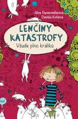 Alice Pantermüller: Lenčiny katastrofy - Všude plno králíků