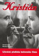 Miroslava Besserová: Kristián - Literární přepis