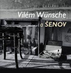 Vilém Wünsche a Šenov