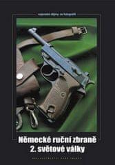 Zdeněk Hurník: Německé ruční zbraně 2. světové války