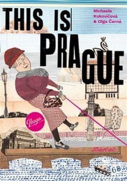 Olga Černá: This is Prague - To je Praha