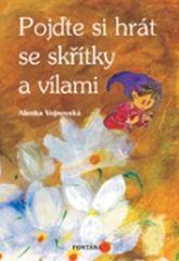 Alenka Vojnovská: Pojďte si hrát se skřítky a vílami