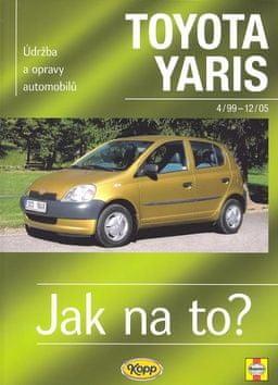 Hans-Rüdiger Etzold: Toyota Yaris od 4/99 do 12/05 - Údržba a opravy automobilů č. 86