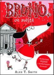 Alex T. Smith: Bruno ve městě