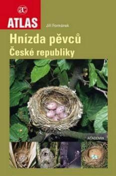 Jiří Formánek: Atlas Hnízda pěvců České republiky