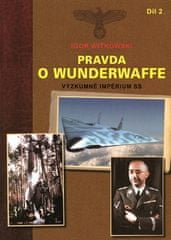 Igor Witkowski: Pravda o Wunderwaffe 2.díl