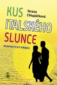 Tereza Chlupáčková: Kus italského slunce