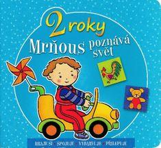 Agnieszka Bator: Mrňous poznává svět - 2 roky