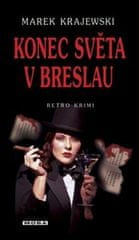 Popron.cz Marek Krajewski - Konec světa v Breslau, KNIHA