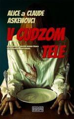 Alice Askew: V cudzom tele - Slávny krotiteľ duchov Aylmer Vance rieši paranormálne záhady.