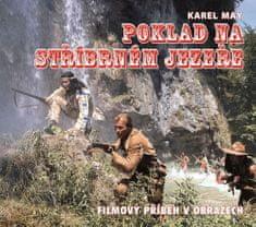Michael Petzel: Poklad na stříbrném jezeře - Kniha o filmu