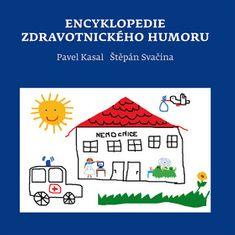 Pavel Kasal: Encyklopedie zdravotnického humoru