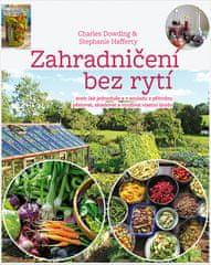 Charles Dowding: Zahradničení bez rytí