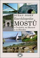 Dušan Josef: Encyklopedie mostů v Čechách, na Moravě a ve Slezsku