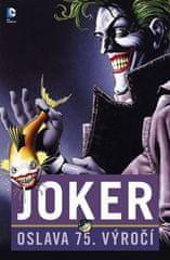 Brian Azzarello: Joker - Oslava 75 let