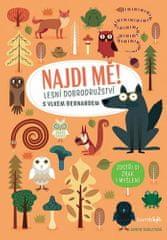 Agnese Baruzziová: Najdi mě! Lesní dobrodužství