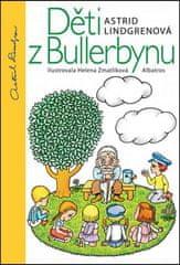 Astrid Lindgrenová, Helena Zmatlíková: Děti z Bullerbynu