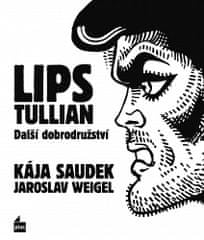 Jaroslav Weigel: Lips Tullian: Další dobrodružství