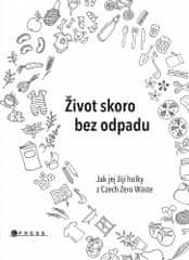 Karasová Jana: Život skoro bez odpadu