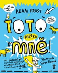 Adam Frost: Toto je knížka o mně!