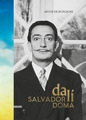 Jacke de Burcaová: Salvador Dalí doma