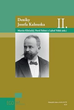 Pavel Fabini: Deníky Josefa Kalouska II.