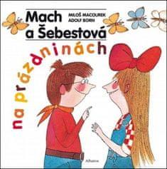 Adolf Born, Miloš Macourek: Mach a Šebestová na prázdninách