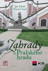 Jan Žáček: Zahrady u Pražského hradu