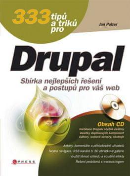 Jan Polzer: 333 tipů a triků pro Drupal