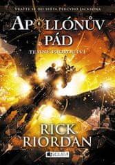 Rick Riordan: Apollónův pád Temné proroctví