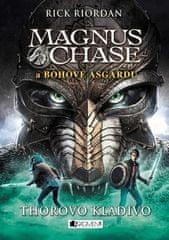 Rick Riordan: Magnus Chase a bohové Ásgardu - Thorovo kladivo